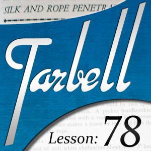 Dan Harlan – Tarbell 78 – Silk & Rope Penetrations