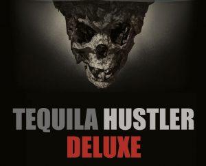 Mark Elsdon, Peter Turner, Colin McLeod and Michael Murray – Tequila Hustler DELUXE