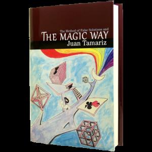 Juan Tamariz – The Magic Way (Updated Edition)