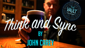 The Vault – John Carey – Think & Sync