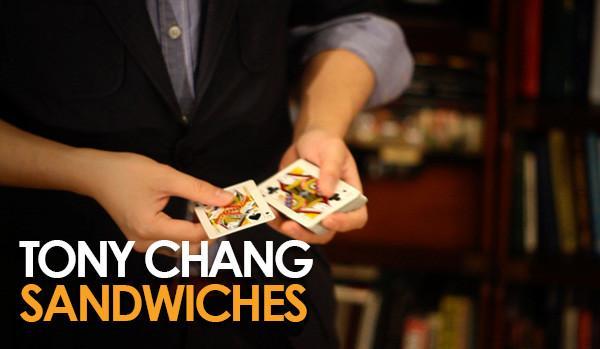 Tony Chang – Sandwiches – erdnasemagicstore