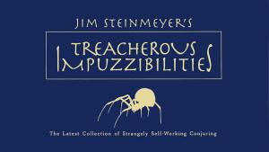 Jim Steinmeyer – Treacherous Impuzzibilities