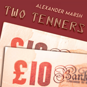 Alexander Marsh – The Two Tenners