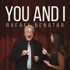 Rafael Benatar – You & I