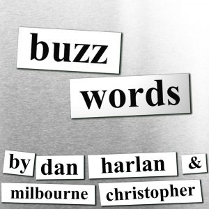 Dan Harlan & Milbourne Christopher – Buzzwords