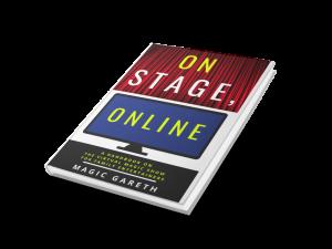 Magic Gareth – On Stage, Online