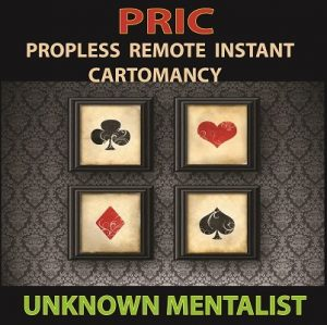 Unknown Mentalist – PRIC: Propless Remote Instant Cartomancy (official PDF)
