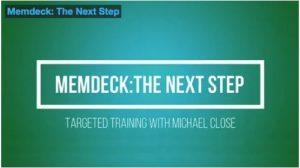 Michael Close – Memdeck: The Next Step – Targeted Training (Video + pdf)