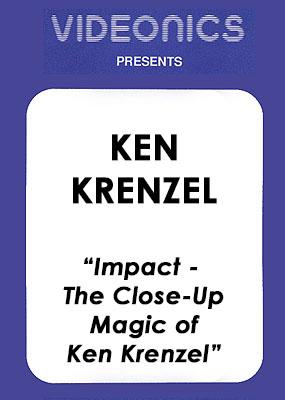 Ken Krenzel – Impact – The Close-Up Magic of Ken Krenzel