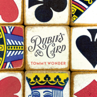 Tommy Wonder – Lesson 10 – Rubik's Card presented by Dan Harlan (Artwork pdf included)