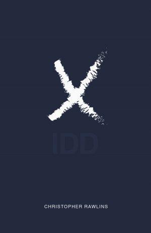 Chris Rawlins – XIDD (official PDF; +HD Bonus Video)