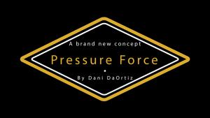 Dani DaOrtiz – Pressure Force