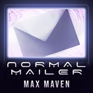 Max Maven – Normal Mailer