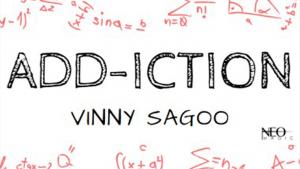 Vinny Sagoo – Add-iction