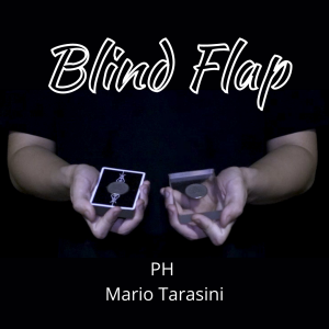 PH & Mario Tarasini – Blind Flap (Gimmick construction explained)