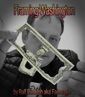 Fairmagic – Framing Washington! The Impossible Linking Banknote!