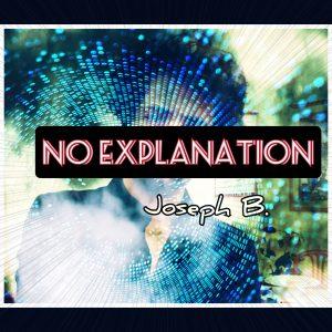 Joseph B. – NO EXPLANATION