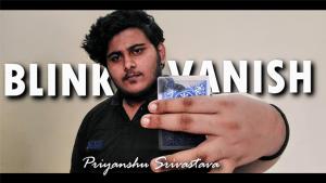 Priyanshu Srivastava & JasSher Magic – Blink Vanish