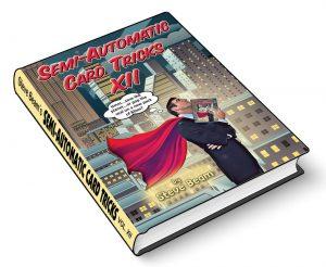 Steve Beam – Semi-Automatic Card Tricks – Vol. 12