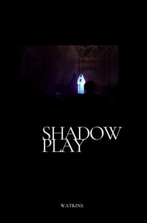 Watkins – Shadowplay (official PDF)