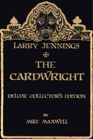 Mike Maxwell – Larry Jennings The Cardwright (Official PDF)