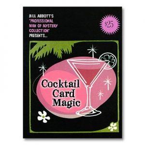 Bill Abbott – Cocktail Card Magic