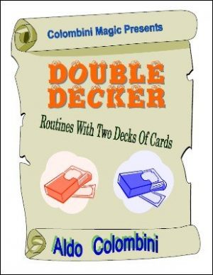Aldo Colombini – Double Decker: Routines with Two Decks of Cards
