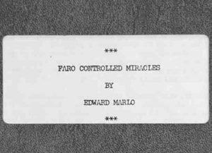 Ed Marlo – Faro Controlled Miracles