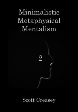 Group Buy: Scott Creasey – Minimalistic, Metaphysical, Mentalism, Volume 2