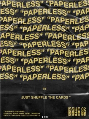 JUST SHUFFLE THE CARDS – PAPERLESS – ISSUE 02
