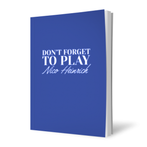 Nico Heinrich – Don't Forget To Play (official PDF version)