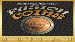 Dr. Michael Rubinstein – Fusion Coins Quarter (Gimmick not included)