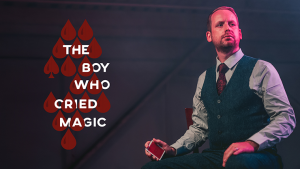 Andi Gladwin – The Boy Who Cried Magic (pdf + performance videos of every routine with highest quality available & access to all future videos that Vanishing will add soon) – vanishingincmagic.com