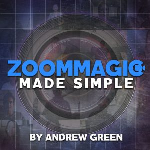 Andrew Green – Zoom Magic Made Simple (Video + PDF)