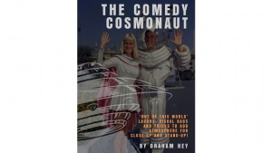 Graham Hey – The Comedy Cosmonaut (official PDF)