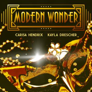 Modern Wonder with Carisa Hendrix & Kayla Drescher (all files included)
