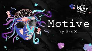 Ren X – The Vault – Motive