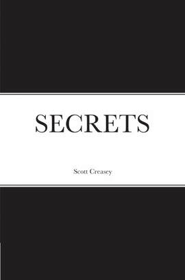 Finished Group Buy: Scott Creasey – SECRETS (sample pages in description) (contact us for purchase)