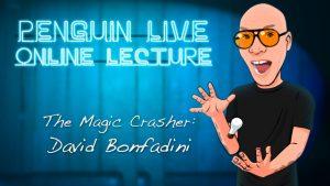 The Magic Crasher: David Bonfadini – Penguin Live Lecture (2021, January 17th)