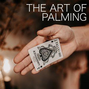 Ben Earl – Deep Magic Seminars Winter 2021 – The Art of Palming (January 17th)