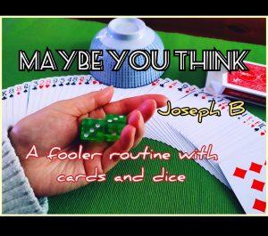 Joseph B. – MAYBE YOU THINK