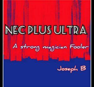 Joseph B. – NEC PLUS ULTRA (all videos included)