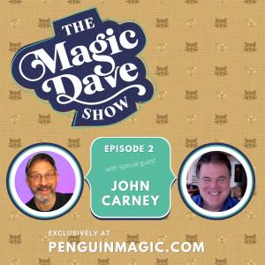 The Magic Dave Show – John Carney