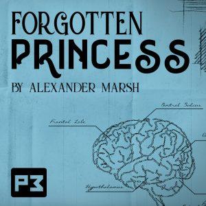 Alexander Marsh – Forgotten Princess (Gimmick not included)