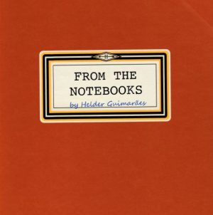 Helder Guimaraes – From the Notebooks Vol. 1 No. 4