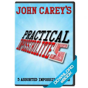 John Carey – Practical Impossibilities (official pdf)