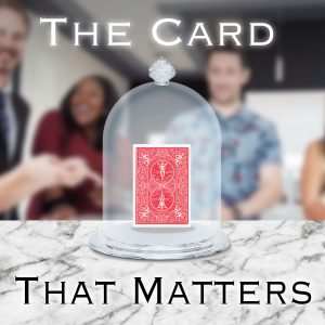 Rick Lax – The Card That Matters (Gimmick not included)