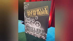 Pre-order: Patrick Redford – Sleightly Out Of Order
