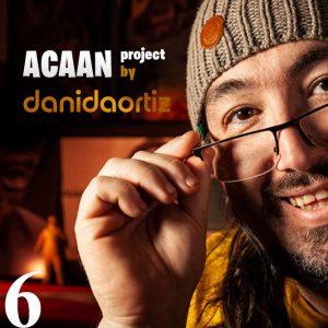 Dani DaOrtiz – ACAAN Project (Episode 06)