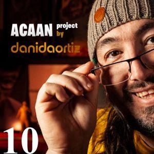 Dani DaOrtiz – ACAAN Project (Episode 10)